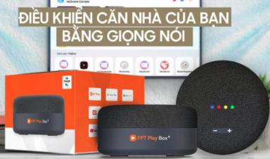 FPT Play Box S - TV Box đầu tiên kết hợp loa thông minh