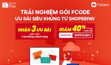 Hot deal tháng 10: Dùng ví ShopeePay, nhận ngay quà khủng từ Fshare